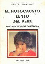El holocausto lento del Perú