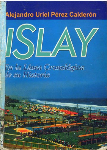 Islay en la linea cronológica de su historia