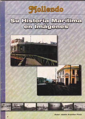 Mollendo su historia marítima en imágenes