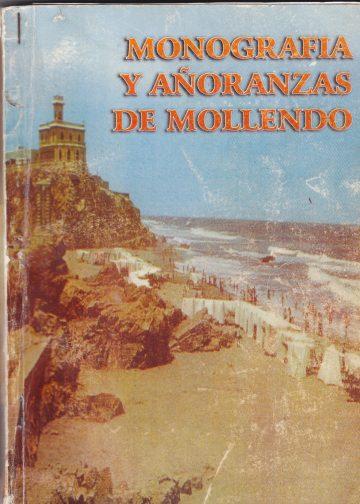 Monografía y añoranzas de Mollendo