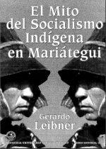 El Mito del Socialismo Indígena en Mariátegui
