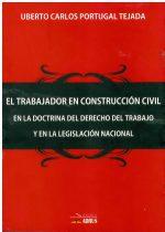 El trabajador en contrucción civil en la doctrina del derecho del trabajo y en la Legislación Nacional