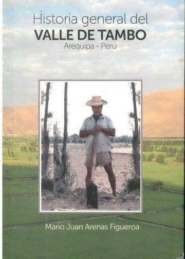 Historia general del Valle de Tambo Arequipa - Perú