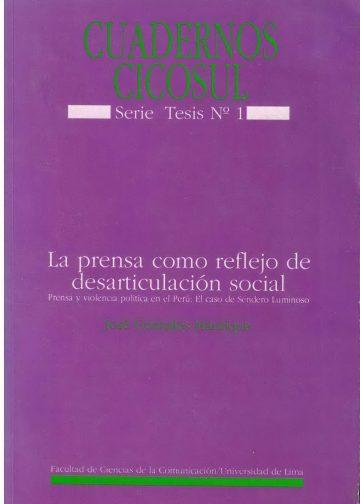 La prensa como reflejo de desarticulación social