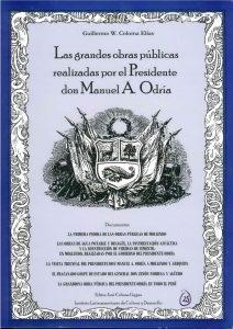 Las grandes obras públicas realizadas por el Presidente don Manuel A. Odria