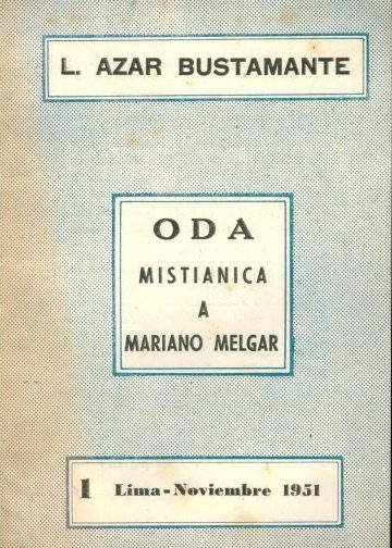 Oda Mistiánica a Mariano Melgar